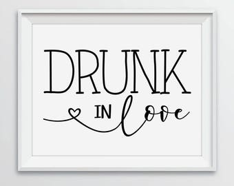 Instant Download Printable Personalized Wedding Sign White Customized Digital Print Table Display Sign 5x7 | 8x10 | 8.5x11 | Drunk In Love