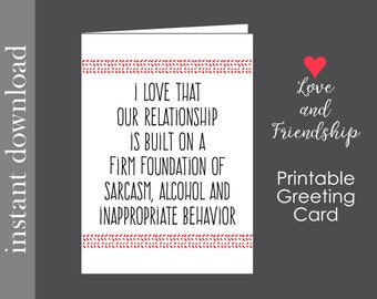 Funny Friend Card, printable card, sarcastic card, funny anniversary, funny birthday, friend birthday, Sweetest Day, card download,Valentine