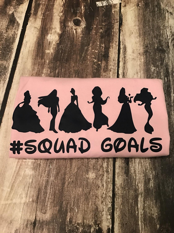 Princess Squad Goals Tshirt By Vinylbymegan On Etsy