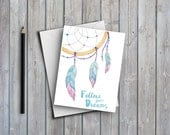 Dreamcatcher Greeting Card/art card/note card/thank you/birthday/follow your dreams/watercolour/illustration/inspirational/quote card/A6