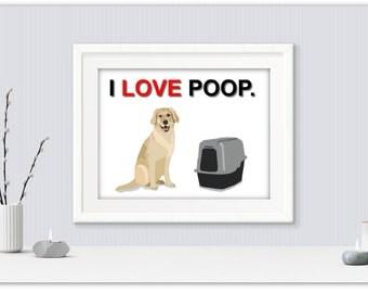 Funny dog printable, i love poop printable, i love poop dog print, lab printable, labrador printable, dog prints, lab print, dog quote art