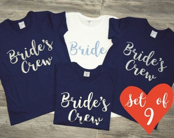9 Bride's Crew Shirts. Bridesmaid Shirts Set of 9. Bride Shirts Set. 9 Bride Shirts. Bridesmaid Shirts Set of 9. Bridesmaid Crew Neck