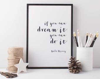 Disney Art Print - Walt Disney If You Can Dream It You Can Do It Print - Walt Disney Quote