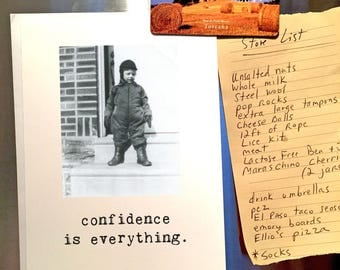 Encouragement Card, Any Occasion, Confidence is Everything, Friend Card, Chucklcards, Blank Inside, Card for Him, Card for Her, Puffy Coat