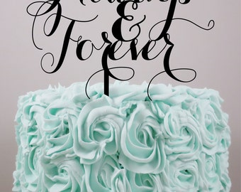 Wedding Cake Topper, Personalized Cake Topper, Always and forever, Custom Cake Topper, Acrylic Cake Topper, Custom wedding cake topper.