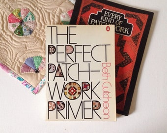 Vintage patchwork books Every Kind of Patchwork and The Perfect Patchwork Primer by Beth Gutcheon