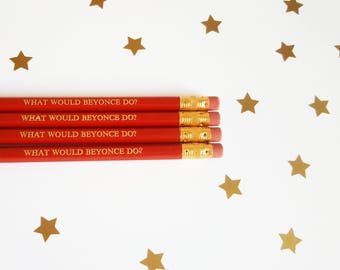 Quote pencils - What would Beyonce do?  slogan pencils stocking filler stocking stuffer quirky stationery addict strong women funny pencil