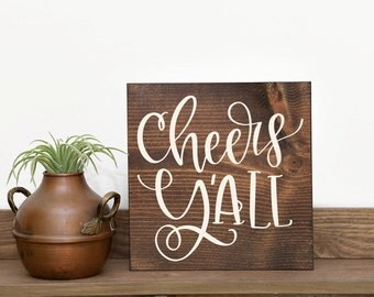 Cheers y'all Southern sign Southern decor Reception sign Bar sign Table sign Wedding sign Wedding reception sign Y'all sign LSU Down south