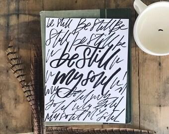 Be Still My Soul 8x10 or 11x14 Art Print // Black Lettering on Bright White, Be Still, Modern Farmhouse