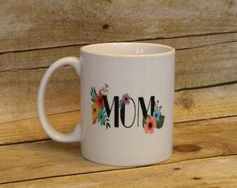 Mom coffee mug Mother's Day flowers