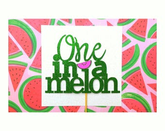 One in a Melon. One in a Melon Cake Topper. Watermelon Party. Watermelon Birthday. Party Decorations. Cake Topper. Centerpiece.