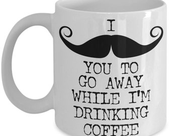 Funny Mustache Coffee Mug Gifts - Got 'Stache