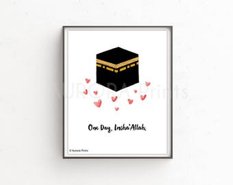 One Day Insha'Allah - Islamic Kaaba Hajj Umrah Print - Digital Download