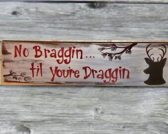 Hand painted hunting,deer,wood sign