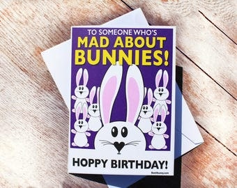 Mad about Bunnies Rabbit Birthday card. Best4bunny