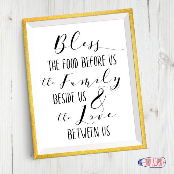Bless The Food Dining Room Quote Prayer Religious Printable Art 8x10 18x24 24x36 Family Motto House Rules