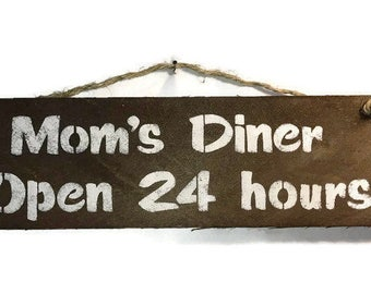 Moms Diner Open 24 Hours - Gifts For Mom - Mothers Day Gift - Kitchen  Wall Decor - Birthday Gifts For Her - Moms Cooking Gifts -