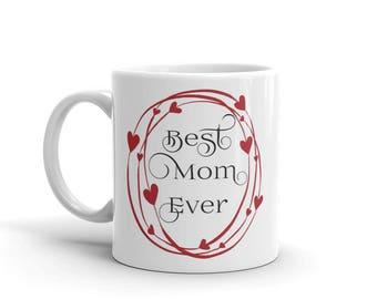 11 oz Coffee Mug: Best Mom Ever