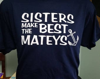 Sisters Nautical Tee Shirt - Infant, Toddler, Youth & Adult