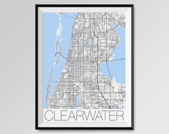 CLEARWATER Florida Map, Clearwater City Map Print, Clearwater Map Poster, Clearwater Map Art, Clearwater gift, Custom city maps, Florida map