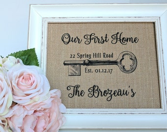 Housewarming Gift - New Home Gift - Our First Home Sign - New Homeowner - Realtor Closing Gifts - New Home Sign - Personalized Address Sign