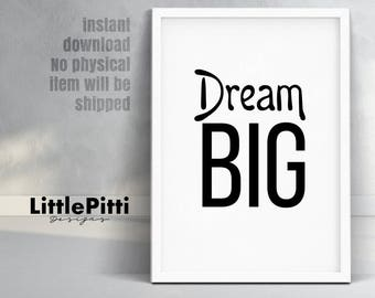 Dream big, nursery decor, nursery art, nursery print, black white wall decor, dream big quote, dream big print, inspirational quote