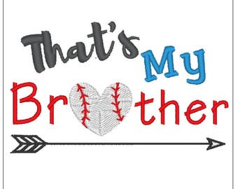 That's my brother baseball PES, Baseball sister, Baseball pes, That's my bro, baseball embroidery pattern download for Machine Embroidery