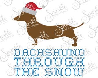 Dachshund Through The Snow Cut File Christmas SVG Dachshund Santa Dog  Clipart Svg Dxf Eps Png Silhouette Cricut Cut File Commercial Use