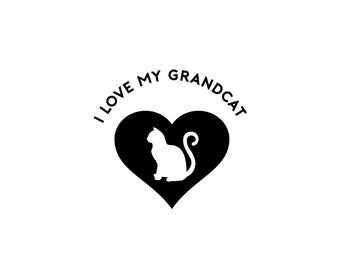 I Love My Grandcat - Cat Decal, Cat Lover, Cat Lover Gift, Vinyl Decal