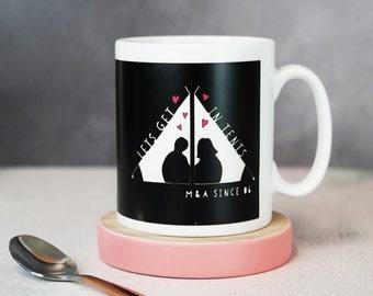 Pun Mug - Pun Gift - Valentine Mug - Camping Gift - Let's Get in Tents Mug