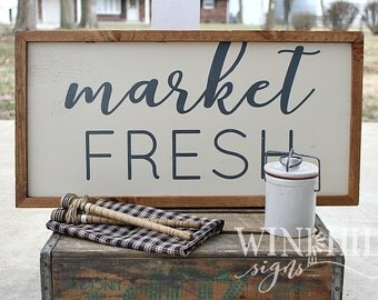 Market Fresh Sign - Kitchen Decor - Farmhouse Decor - Rustic Kitchen Sign - Wooden Sign - Hand Painted