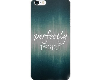 iPhone case/PEFECTLY IMPERFECT/iphone 5/iphone 6/iphone 6Plus/Case