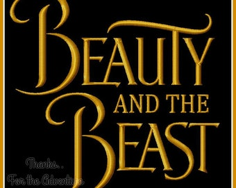 Beauty and The Beast Logo Movie Title Wording Digital Embroidery Machine Design File 4x4 5x7 6x10