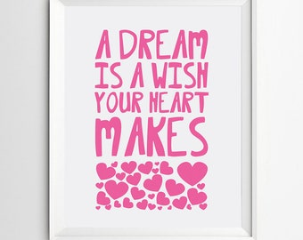 A dream is a wish your heart makes -digital art printable quote -nursery print-playroom print  -nursery decor -kids wall art -nursery art