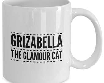 GRIZABELLA The GLAMOUR CAT - Cats The Musical Inspired Mug - Broadway Fan Gift - 11 oz white coffee tea cup
