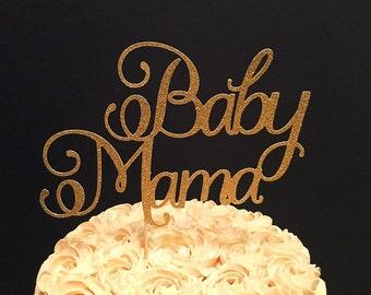 Baby Mama Cake Topper