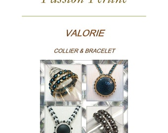 Pattern VALORIE necklace 2 models & bracelet