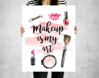 Makeup is my art, Makeup art print, Lipstick print, Digital download, Blend Contour, Printable 8x10, Bathroom print, Vanity print,Beauty art