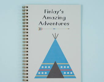 Amazing Adventures Notebook for Kids | Personalised Childrens Notepad | Ideal Gift for Kids | Tents | Wigwam | Custom Notebook