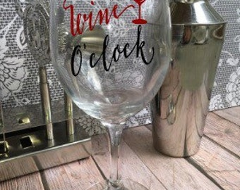 It's Wine O'Clock Wine Glass - Customized Wine Glass