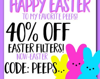 CUSTOM SNAPCHAT GEOFILTER, Easter Snapchat Geofilter, Easter Basket, Easter Decorations, Easter Snapchat Filter,Peeps,Chillin With My Peeps,