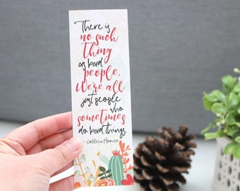 There Is No Bad People Bookmark - Colleen Hoover