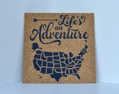 Life's An Adventure! - Pinnable Cork Map of the USA or World - United States Travel Map / Bulletin Board