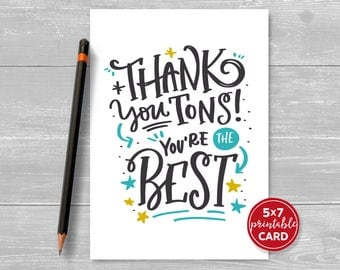 """Printable Thank You Card - Thank You Tons Your The Best - 5""""x7""""- Includes Printable Envelope Template - Instant Download"""