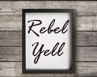 Rebel Yell, Art Print, Digital Download, Wall Art, Quote, Printable, Instant Download, 8 X 10, Minimalist, Black and White, Typography