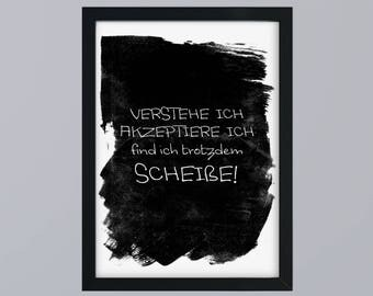 I find SCHEIßE-art print without frame