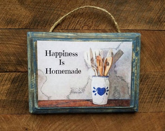Happiness Is Homemade, Cooking, Baking, Country, Kitchen, Rustic, Wood Plaque, Wall Hanging