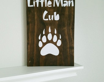 Nursery Sign l Little Man Cub Sign l Woodland Nursery Decor l Animal Nursery Decor l Rustic Sign l Hunter Nursery