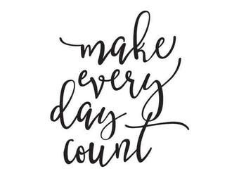 Carpe Diem Make Every Day Count black Planner Decal