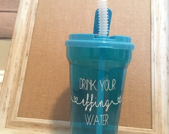 "Drink your effing water"" straw tumbler 35.5 oz."